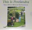 DVD: This Is Perelandra – The Open House Experience; 1 disc