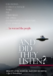 DVD: And Did They Listen? (2014)