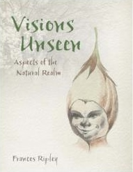 £7 OFF! Book: Visions Unseen – Aspects of the Natural Realm