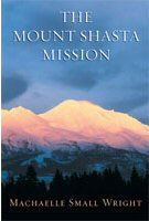 Book: The Mount Shasta Mission