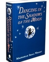 Book: Dancing In The Shadows Of The Moon